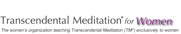 Transcendental Meditation® For Women