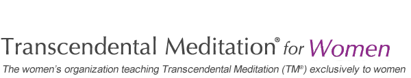 Transcendental Meditation� For Women